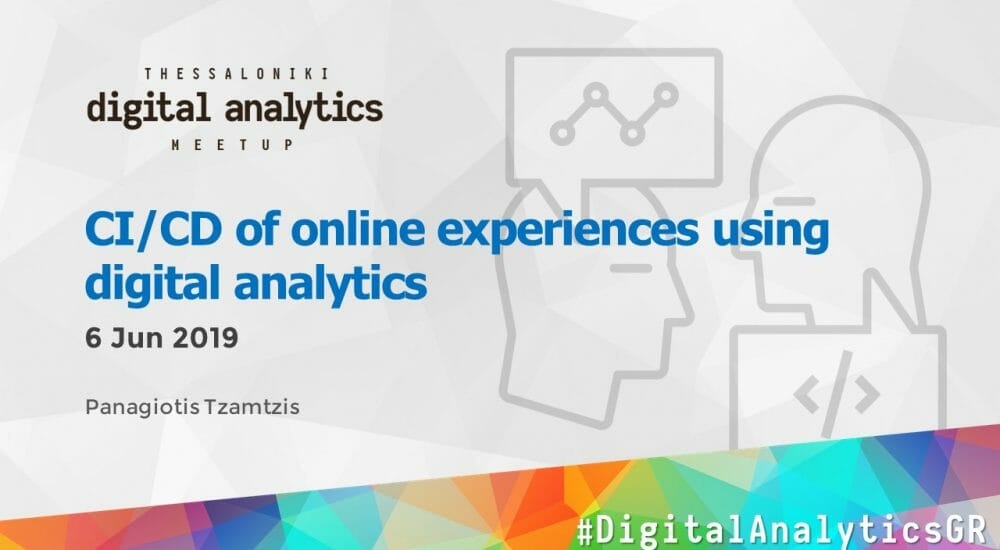 CI/CD of online experiences using digital analytics